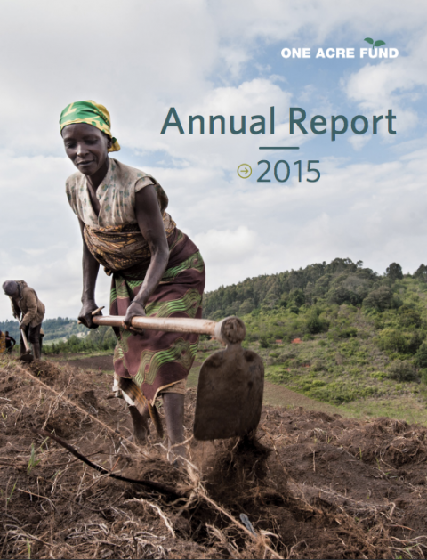 One Acre Fund 2015 Annual Report cover